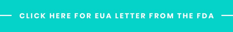 Click Here For EUA Letter From The FDA